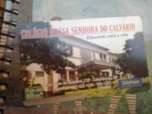 cartão raro da telefonica 9/2002 tir. 23 mil. colegio nsc