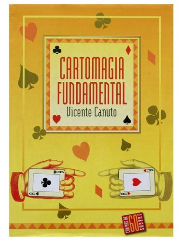cartomagia fundamental - vicente canuto (pdf)