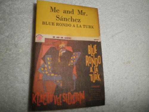 caràtula cassette blue rondo a la turk - me and mr. sanchez