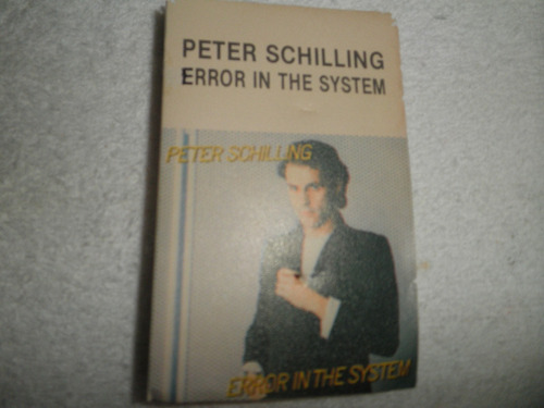 caràtula cassette peter schilling - error in the system 1983
