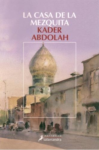 casa de la mezquita la de abdolah kader salamandra