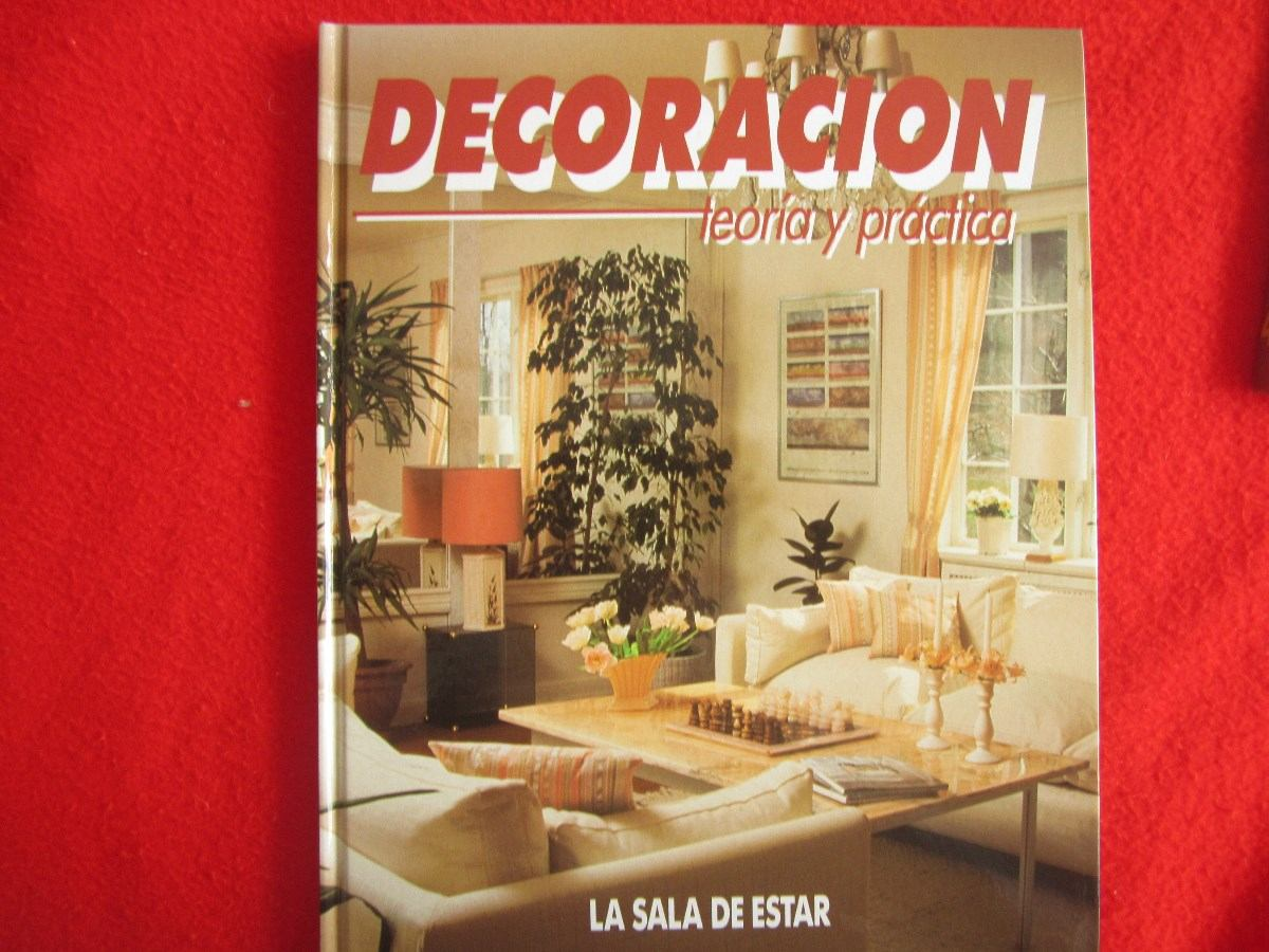 Casa decoracion interiores teoria y practica for Casa practica decoracion