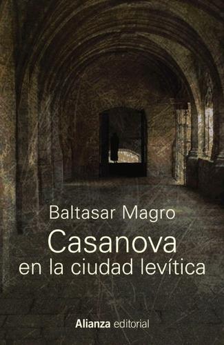 casanova en la ciudad lev¿tica(libro novela y narrativa)