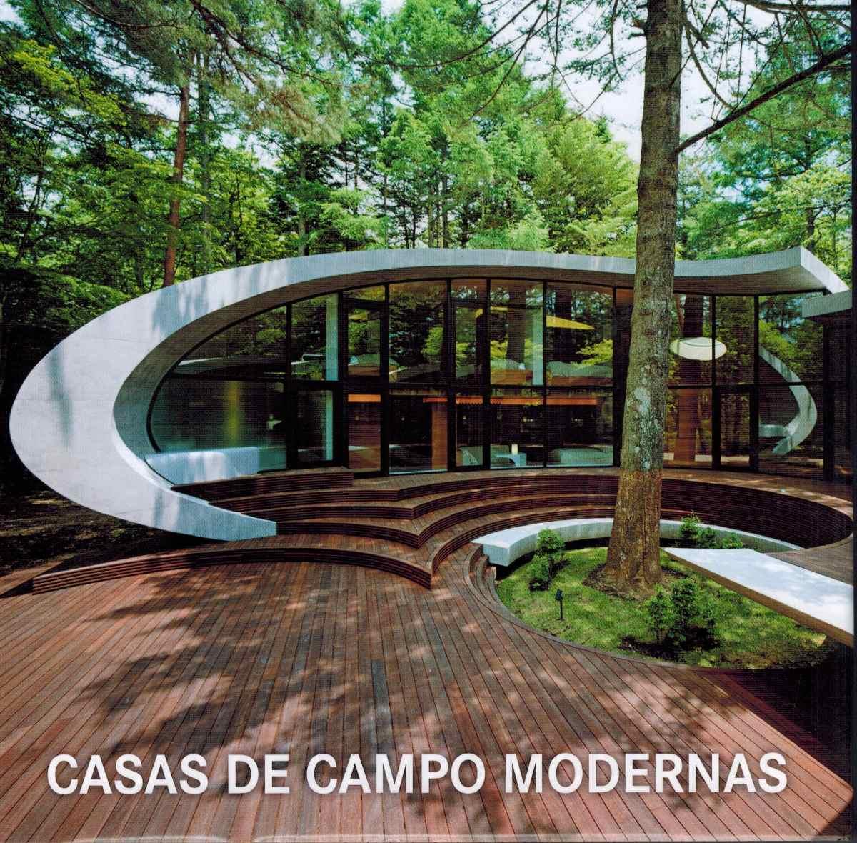 Casas de campo modernas arquitectura dise o konemann for Diseno de casas de campo modernas