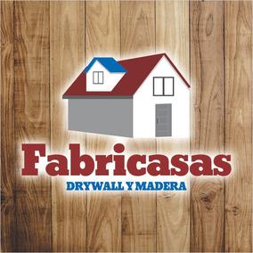 Casas Prefabricadas Madera Y Drywall Cabañas Techos Pisos