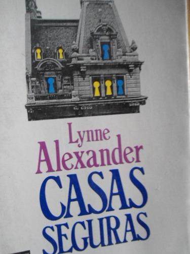 casas seguras lynne alexander