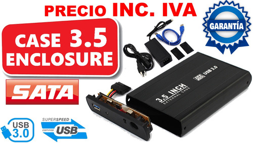 case enclosure disco duro 3.5 sata usb 3.0 precio inc. iva