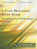 case managers study guide: preparing for, denise fattorusso