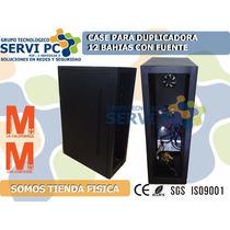 Case Para Torre Duplicadora 12 Bahias Con Fuente En Su Caja