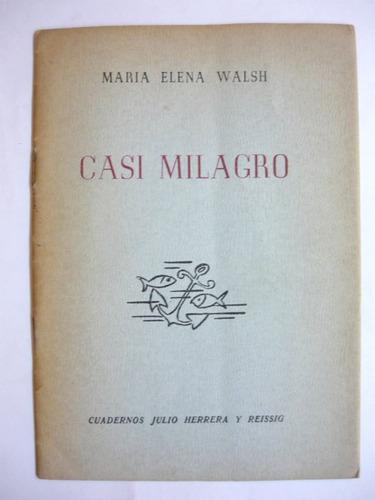 casi milagro, maria elena walsh, herrera y reissig
