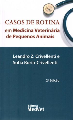 casos clínicos em medicina veterinária + boolavet bulário