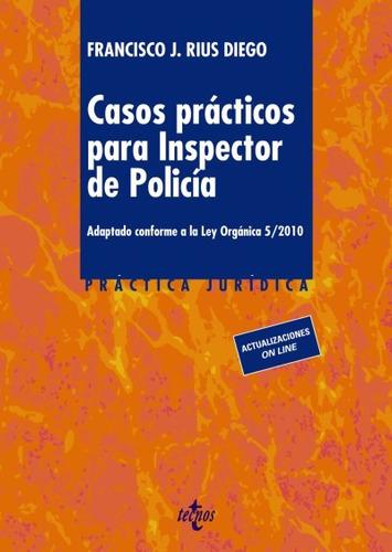 casos prácticos para inspector de policía(libro cuerpos de s