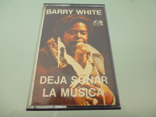 cassette / barry white / deja sonar la musica /
