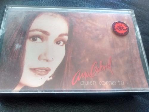 cassette de ana gabriel -  quien como tu (c-252