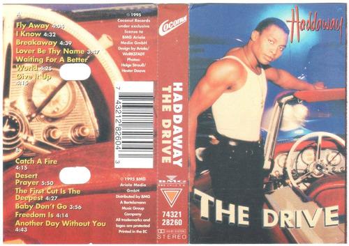 cassette de haddaway - the drive