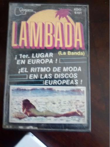 cassette de la banda - - lambada  (c-232