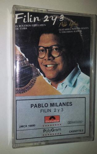 cassette de pablo milanés. filin 2 y 3