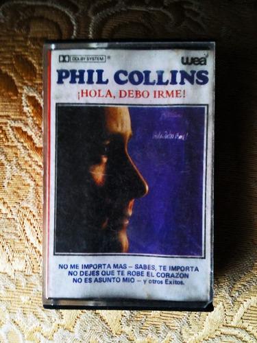 cassette de phill collins hola, debo irme!