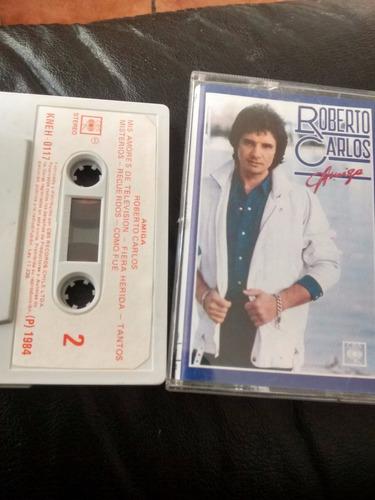 cassette de roberto carlos  amiga ((280