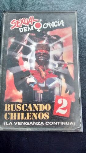 cassette de sexual democracia  buscando chilenos 2(c-237