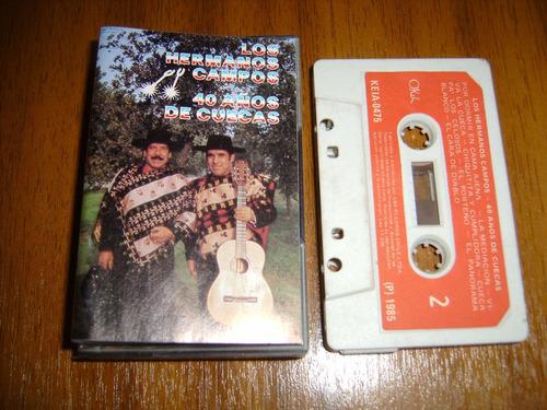 cassette los hermanos campos / 40 años de cuecas (1985)