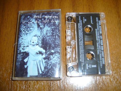 cassette soul asylum / let your dim light shine
