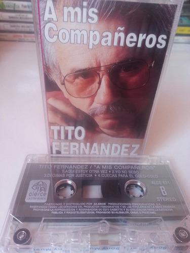 cassette tito fernández / a mis compañeros
