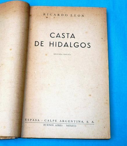 casta de hidalgos ricardo león novela espasa calpe argentina