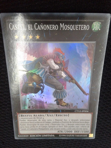 castel, el cañonero mosquetero ct12-sp006 yugioh + envio!