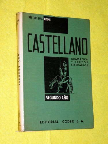 castellano gramatica y textos literarios hector arena codex