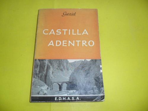 castilla adentro gaziel e.d.h.a.s.a.1963