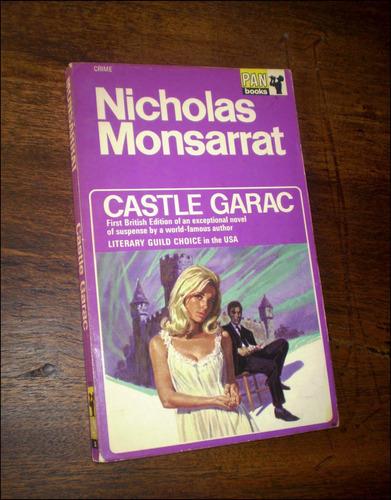 castle garac _ nicholas monsarrat - pan books / 1968