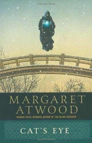 cat s eye - margaret atwood - anchor books