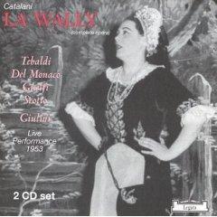 catalani la wally tebaldi del monaco 2cd legato classics css