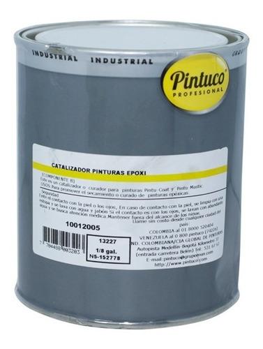 catalizador pinturas epoxi incoloro pintucoat 13227 1/8 galo