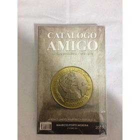 Catálogo Amigo De Cédulas E Moedas 2019