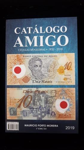 catálogo amigo envio grátis moedas/cédulas brasileiras 2019