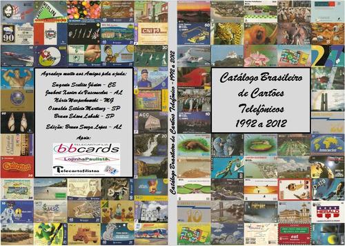catálogo brasileiro de cartões telefônicos - 1992 a 2016
