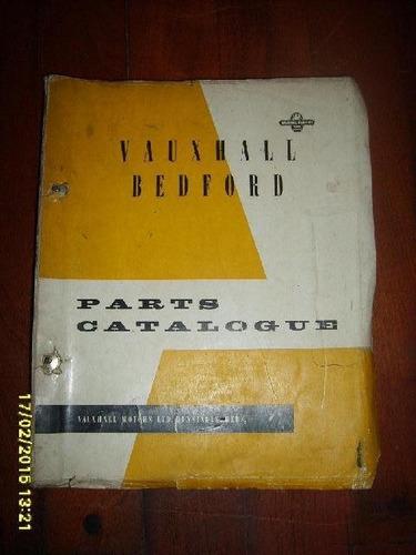 catalogo de partes vauxhall bedford coleccion! unico!!