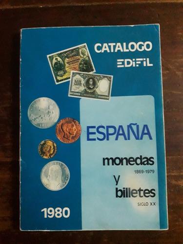 catalogo edifil - españa monedas y billetes 1869 - 1979
