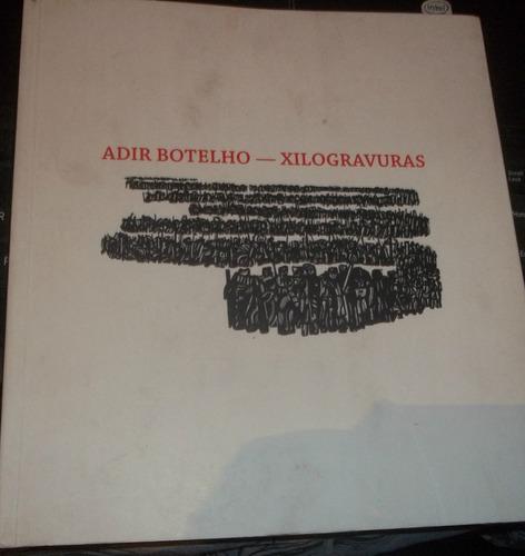 catálogo  xilogravuras  autografado  adir botelho