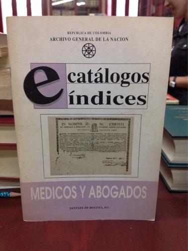 catálogos y abogados. catálogos e índices