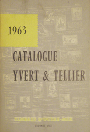 catalogue ivert & tellier 1963, 3 tomos