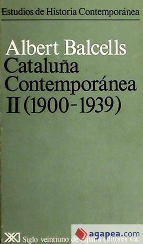 cataluña contemporánea. ii. 1900-1939(libro historia de espa