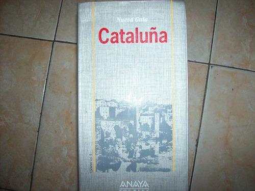 cataluña nueva guia - anaya
