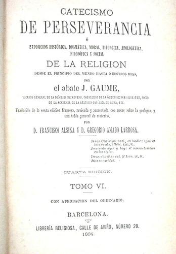 catecismo de perseverancia exposicion historica d l religion