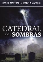 catedral das sombras - de 36,00 por 24,90