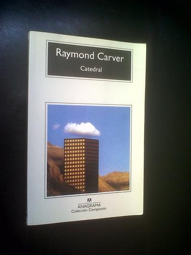 catedral raymond carver  anagrama