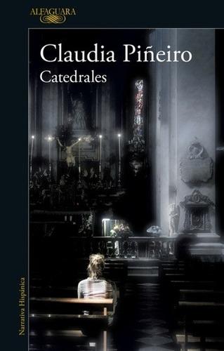 catedrales - claudia piñeiro