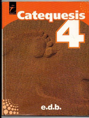 catequesis 4 edb